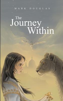 The Journey Within - Douglas, Mark