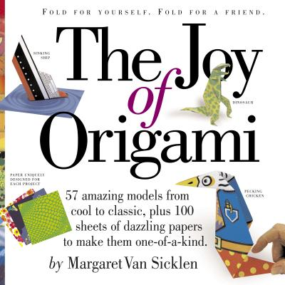 The Joy of Origami - Van Sicklen, Margaret