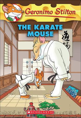 The Karate Mouse - Stilton, Geronimo