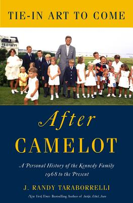 The Kennedys - After Camelot - Taraborrelli, J Randy