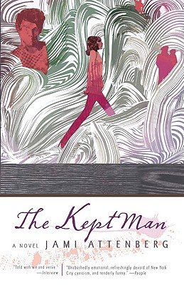 The Kept Man - Attenberg, Jami