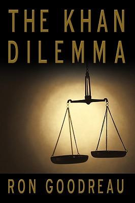 The Khan Dilemma - Goodreau, Ron