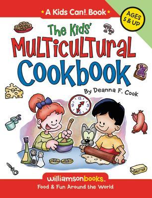 The Kids' Multicultural Cookbook - Cook, Deanna F
