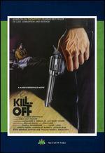 The Kill-Off - Maggie Greenwald