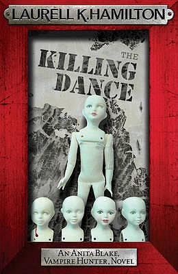 The Killing Dance - Hamilton, Laurell K.