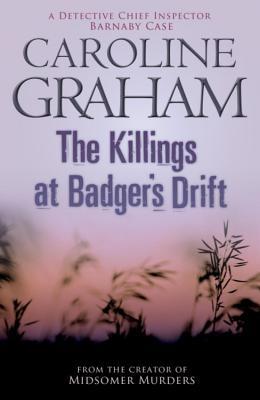 The Killings at Badger's Drift - Graham, Caroline