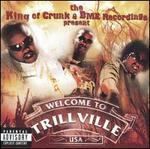 The King of Crunk & BME Recordings Present: Trillville