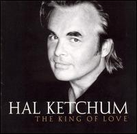 The King of Love - Hal Ketchum