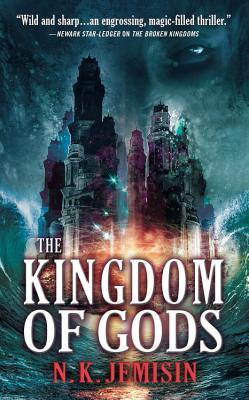 The Kingdom of Gods - Jemisin, N K