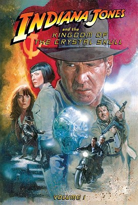 The Kingdom of the Crystal Skull: Volume 1 - Jackson Miller, John, and Miller, John Jackson
