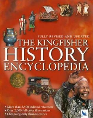 The Kingfisher History Encyclopedia - Kingfisher Books (Creator)