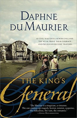 The King's General - du Maurier, Daphne