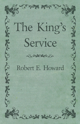 The King's Service - Howard, Robert E