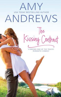 The Kissing Contract - Andrews, Amy