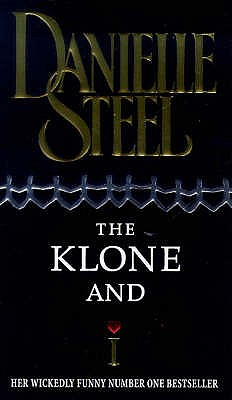 The Klone And I - Steel, Danielle