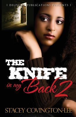 The Knife in My Back 2 - Covington-Lee, Stacey