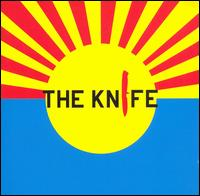 The Knife - The Knife