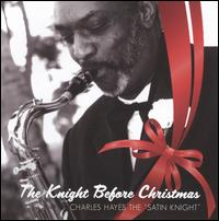 The Knight Before Christmas - Charles Hayes