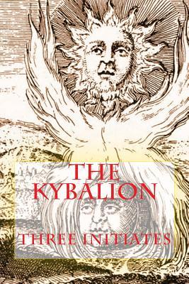 The Kybalion - Three Initiates