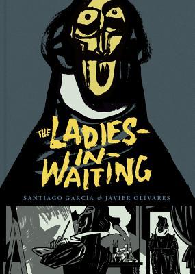 The Ladies-in-waiting - Garcia, Santiago