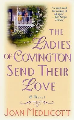 The Ladies of Covington Send Their Love - Medlicott, Joan A