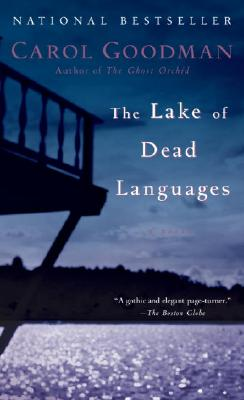 The Lake of Dead Languages - Goodman, Carol