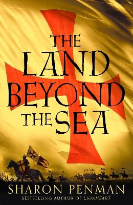 The Land Beyond the Sea - Penman, Sharon