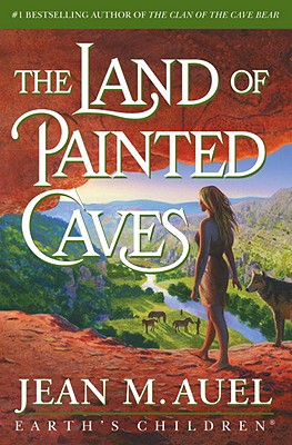 The Land of Painted Caves - Auel, Jean M