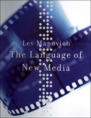 The Language of New Media - Manovich, Lev
