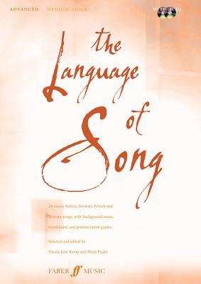 The Language of Song -- Advanced: Medium Voice, Book & CD - Pegler, Heidi (Editor), and Kemp, Nicky-Jane (Editor)