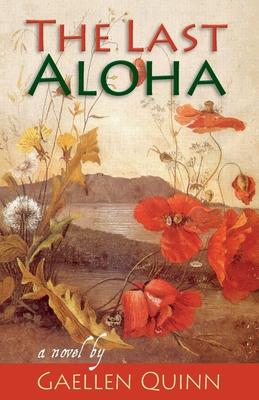 The Last Aloha - Quinn, Gaellen