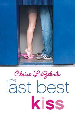 The Last Best Kiss - LaZebnik, Claire