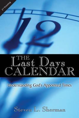 The Last Days Calendar - Sherman, Steven