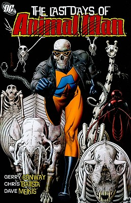 The Last Days of Animal Man - Conway, Gerry