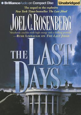 The Last Days - Rosenberg, Joel C, and Lawlor, Patrick (Read by)