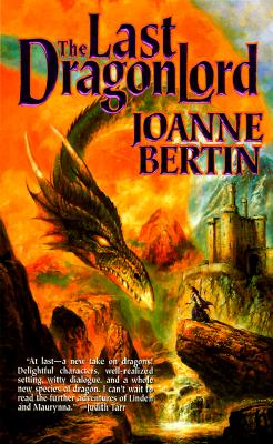 The Last Dragonlord - Bertin, Joanne