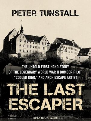 The Last Escaper - Tunstall, Peter, and Lee, John (Narrator)