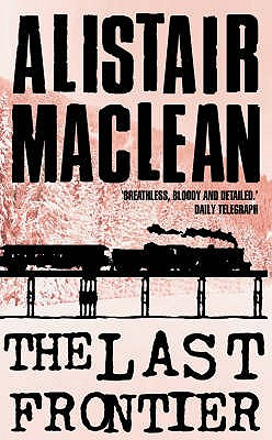 The Last Frontier - MacLean, Alistair