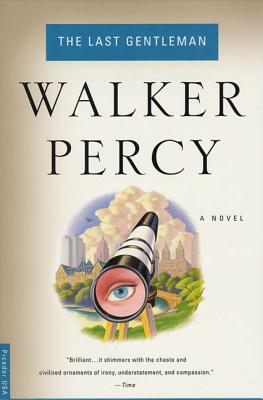 The Last Gentleman - Percy, Walker