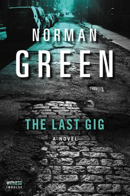 The Last Gig - Green, Norman