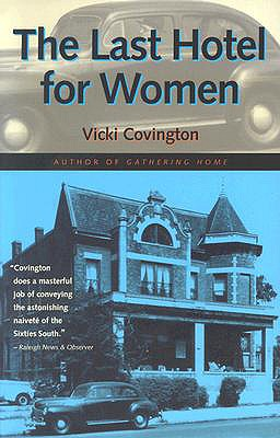 The Last Hotel for Women - Covington, Vicki