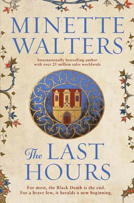 The Last Hours - Walters, Minette