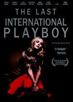 The Last International Playboy - Steve Clark