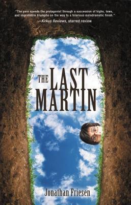 The Last Martin - Friesen, Jonathan