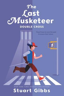 The Last Musketeer #3: Double Cross - Gibbs, Stuart