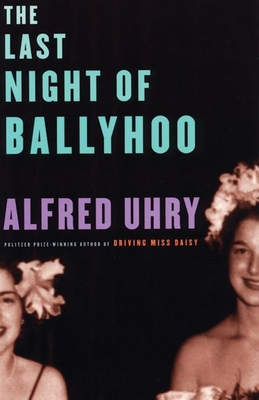 The Last Night of Ballyhoo - Uhry, Alfred
