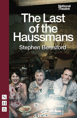 The Last of the Haussmans - Beresford, Stephen