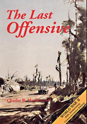 The Last Offensive - MacDonald, Charles B