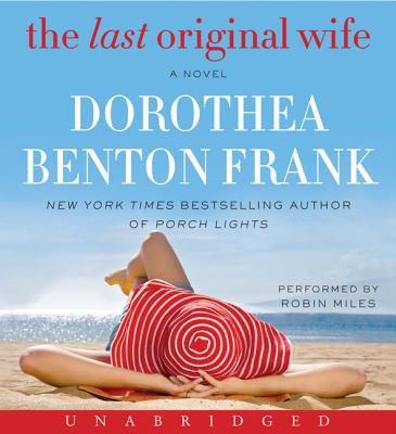 The Last Original Wife CD - Frank, Dorothea Benton (Read by), and Miles, Robin Benton