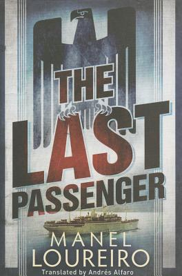 The Last Passenger - Loureiro, Manel